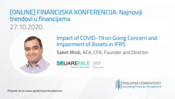 [INTERVIEW] Saket Modi, CFA,  Founder and Director  Square Mile Global Consulting | Impact of COVID-19 on Going Concern and Impairment of Assets in IFRS