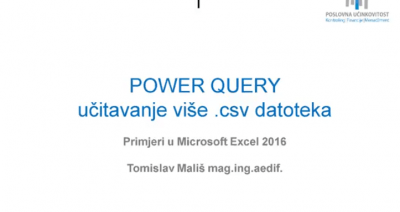 [VIDEO] Učitavanje .csv datoteka putem Excel 2016 Power Query