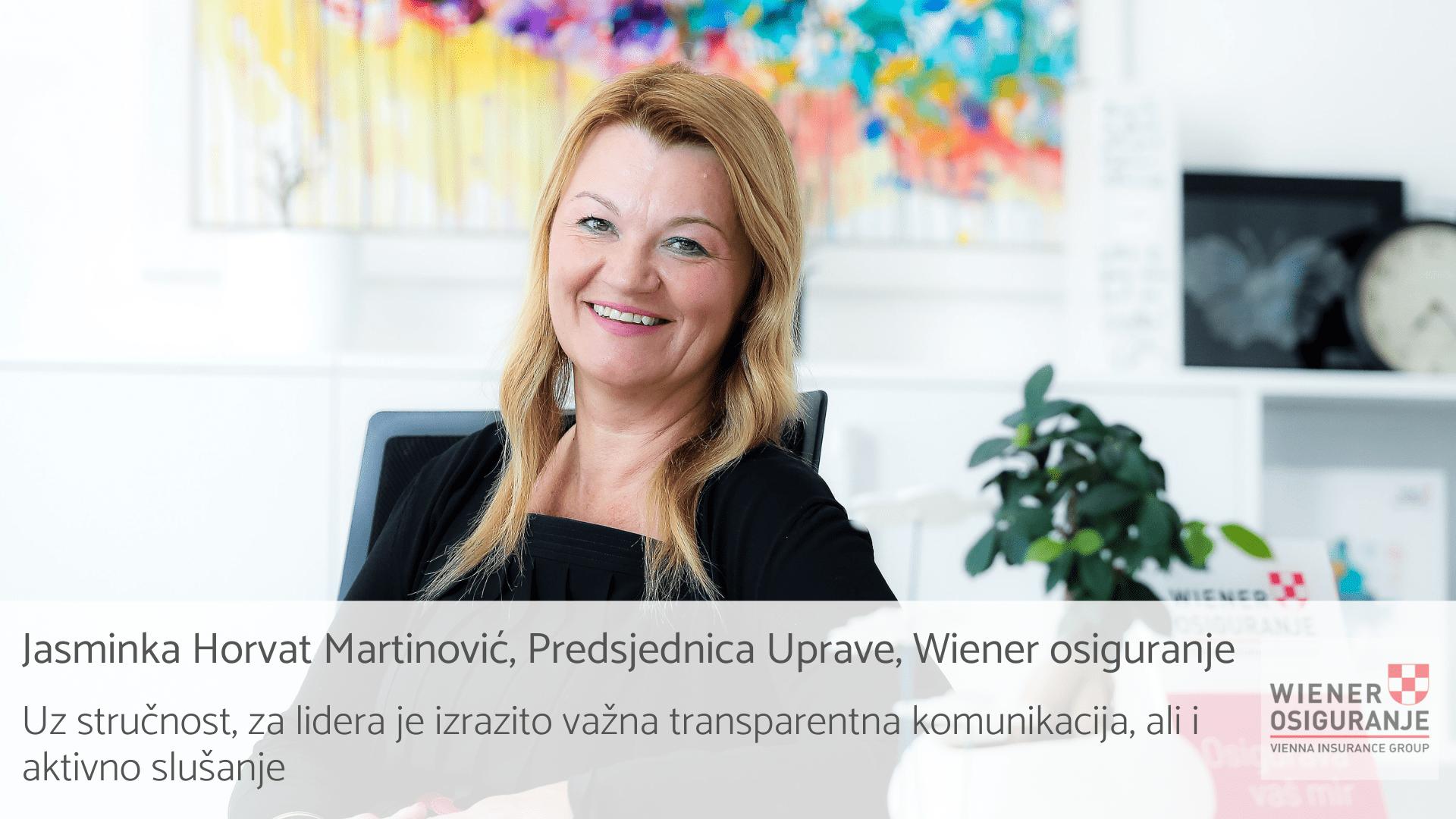 Intervju: Jasminka Horvat Martinović, Predsjednica Uprave Wiener osiguranja   Leadership u praksi