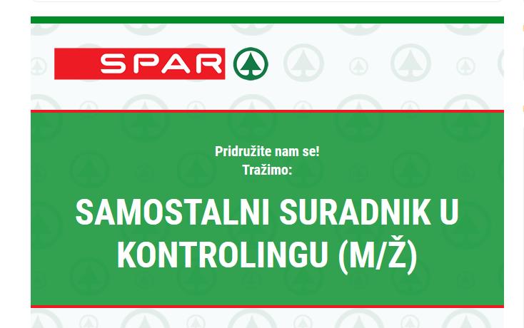[OGLAS ZA POSAO] Samostalni suradnik u kontrolingu (m/ž), Spar Hrvatska d.o.o.