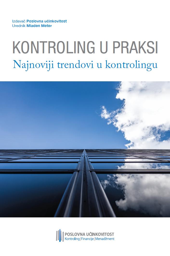 KONTROLING U PRAKSI - Najnoviji trendovi u kontrolingu